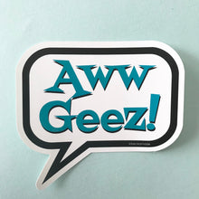 Sticker - Aww Geez