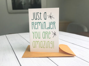 Mini Card - Just a Reminder. You are Amazing!