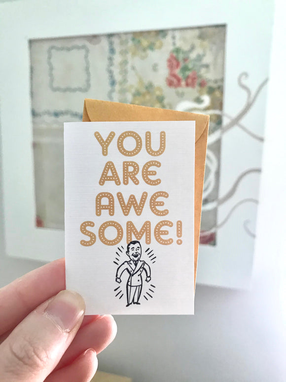 Mini Card - You are Awesome