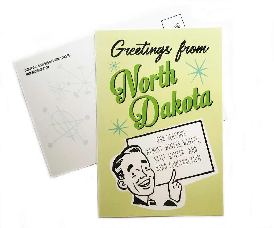 Postcard - Greetings from North Dakota - Our Seasons: Almost Winter, Winter, Still Winter, and Road Construction