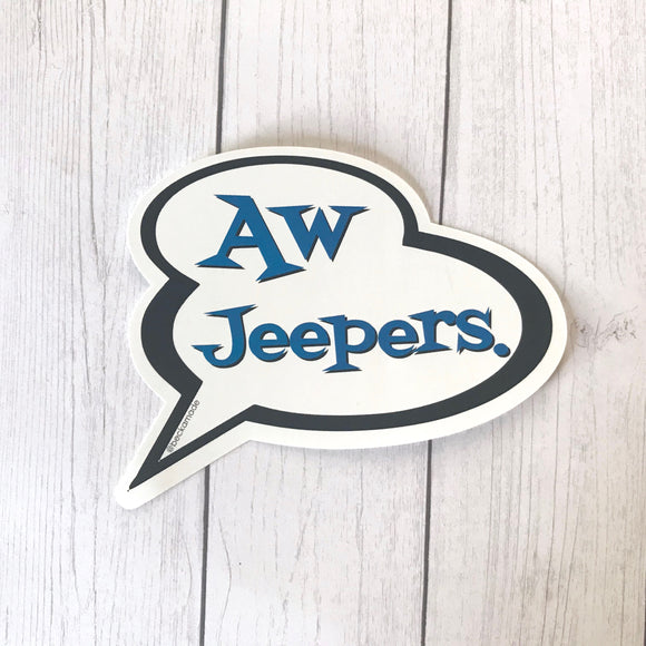 Sticker - Aw Jeepers.