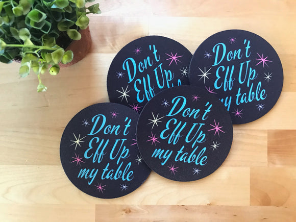 Coaster - Retro Don't Eff Up My Table - Set of 4