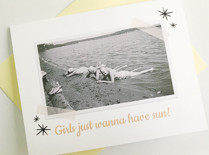 Girls Just Wanna Have Sun Retro Photo Card.