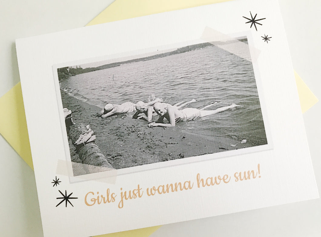 Girls Just Wanna Have Sun Retro Photo Card. Vintage Photo Card. Rockabilly Gift. Funny Birthday Card.