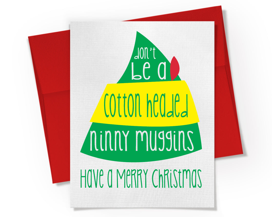 Card - Elf Merry Christmas Card. Ninny Muggins.