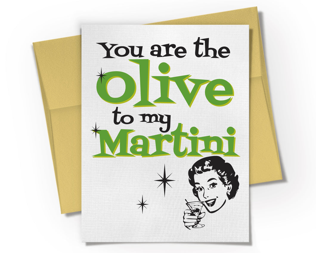 Card - You are the Olive to my Martini Card.
