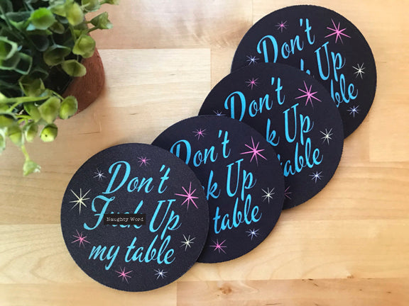 Coaster - Retro - Don't F#ck Up My Table - Set of 4