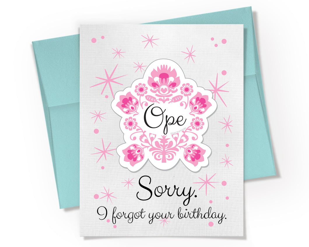 Card + Sticker - Ope Sorry I forgot your Birthday