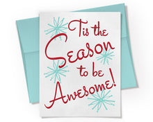Card - Tis the Season to be Awesome Holiday Card. Holiday Humor Card.