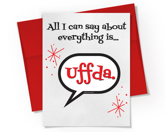 Card + Sticker - All I can say about everything is Uffda