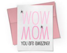 Card - Wow Mom Card.
