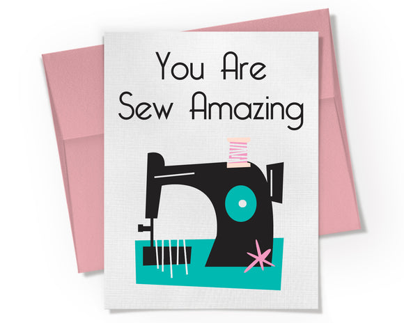 Card - You are Sew Amazing