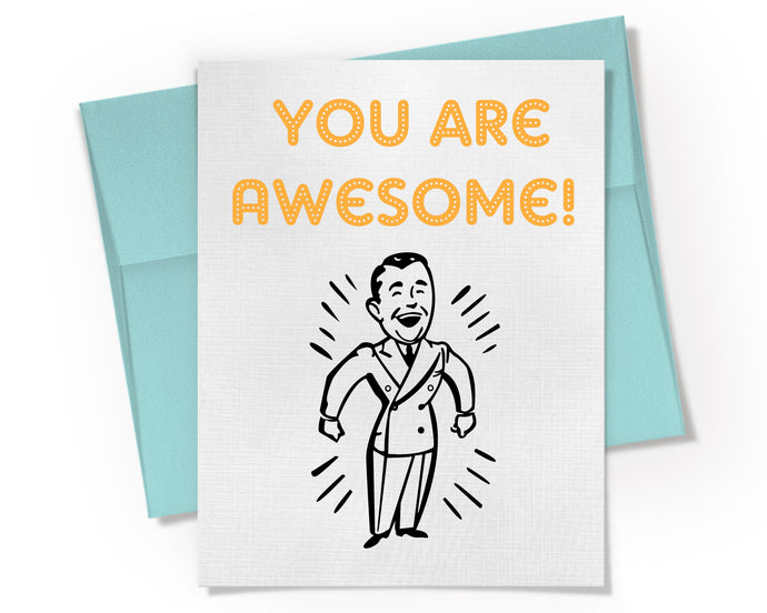 Card - You are Awesome Card.