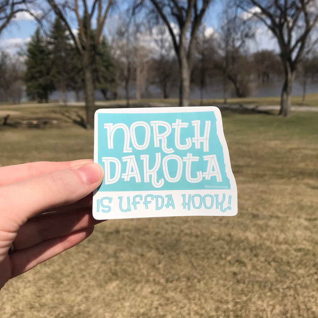 Sticker - North Dakota is Uffda Hook Sticker