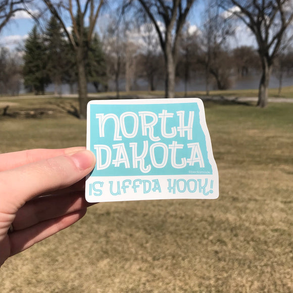 Sticker - North Dakota is Uffda Hook