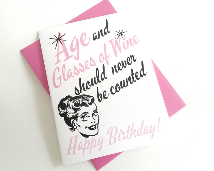 Age and Glasses of Wine Birthday Card. Happy Birthday Card. Funny Birthday Card.