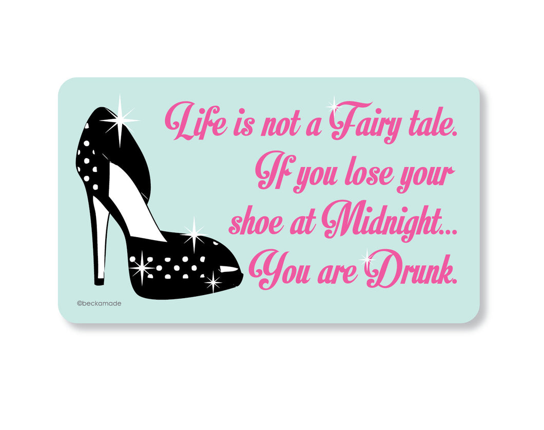 Magnet - You are Drunk Fairy Tale Magnet.