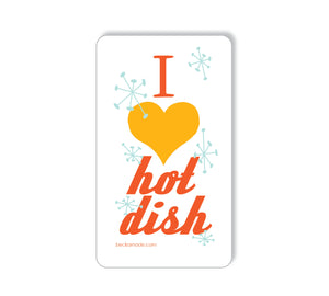 Magnet - I Heart Hotdish Verticle Design