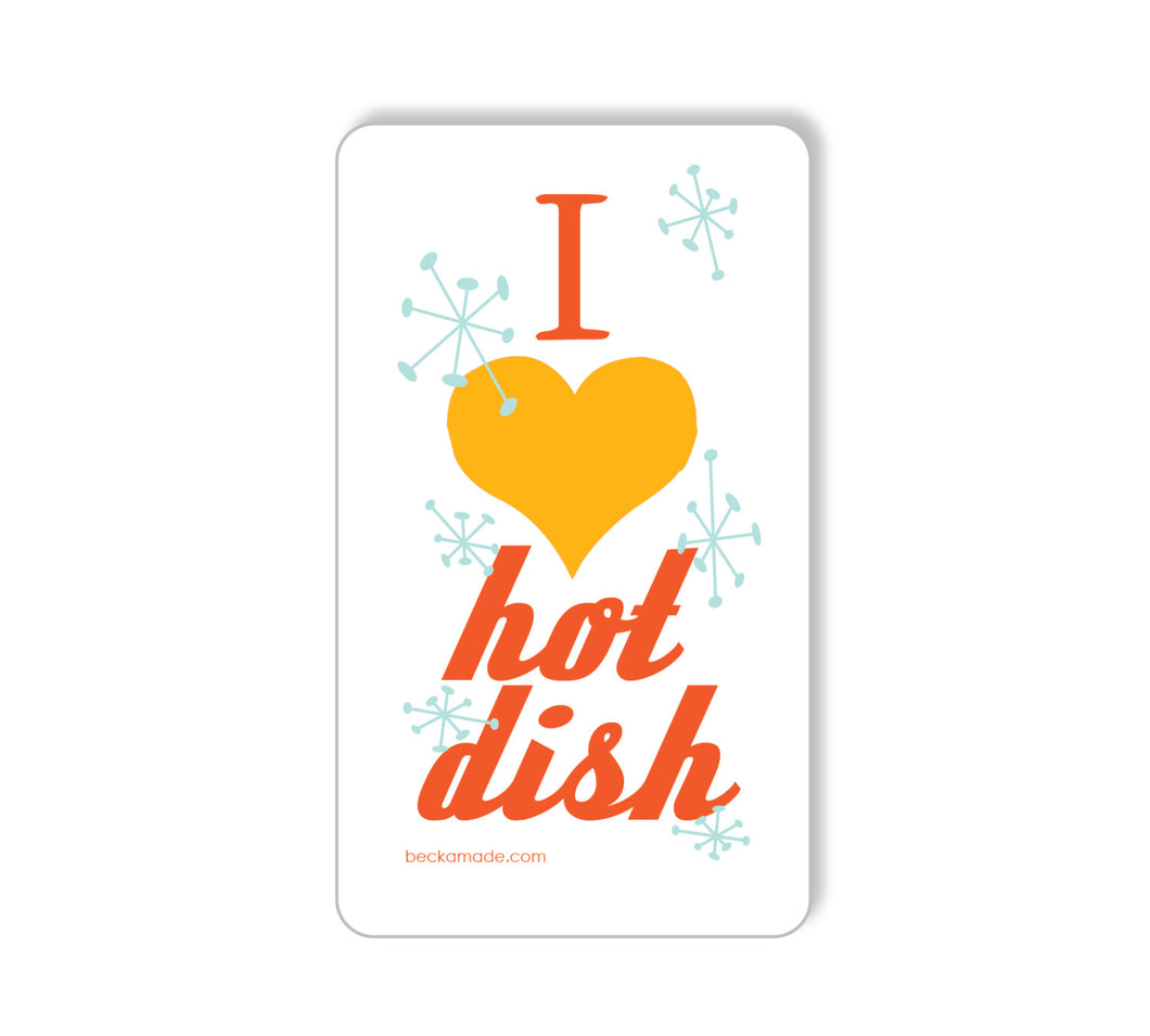 I Heart Hotdish Verticle Kitchen Magnet. Gift Under 5. Kitchen Magnet. Midwest Roots.
