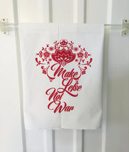 Make Lefse Not War Screenprint Tea Towel. Midwest Hand Printed Kitchen Towel.