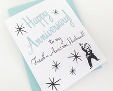 Freakn Awesome Anniversary Card.  Anniversary Card for Husband.