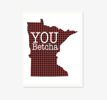 MN You Betcha Digital Download Print. DIY Printable Wall Art. Office Decor. Kitchen Decor. Typography Wall Art. Printable Wall Home Decor