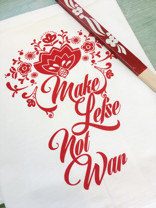Towel - Make Lefse Not War Screenprint Tea Towel.