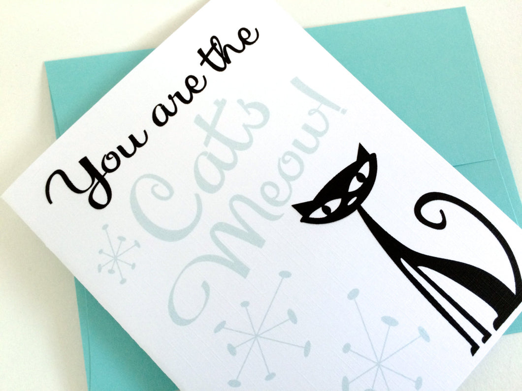 You are the Cats Meow Card. Valentines Day Card. Anniversary Card. I Love You Card.