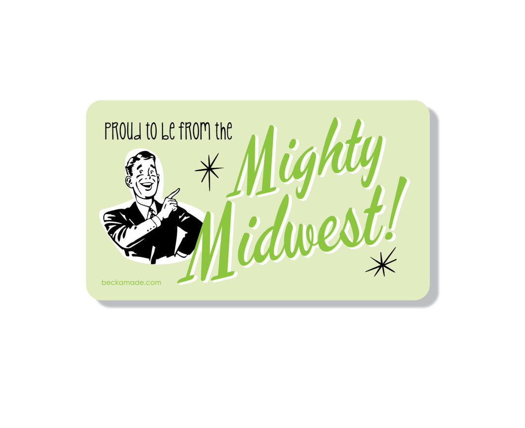 Magnet - The Mighty Midwest Kitchen Magnet.