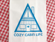 Cozy Cabin Life Screenprint Tea Towel. Lake Cabin Towel. Hand Printed Kitchen Towel.