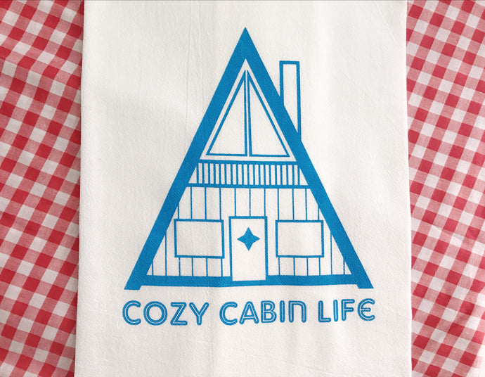 Towel - Cozy Cabin Life Screenprint Tea Towel. Lake Cabin Towel.