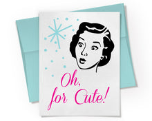 Card - Oh for Cute Greeting Card.