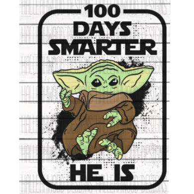 White Toner Laser Print  - 100 Days Smarter He Is