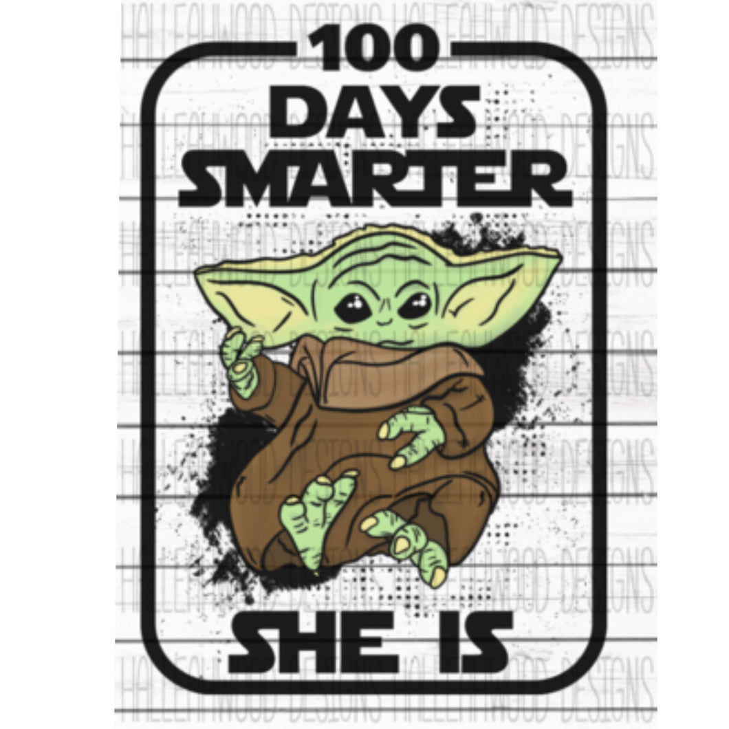 White Toner Laser Print  - 100 Days Smarter She Is