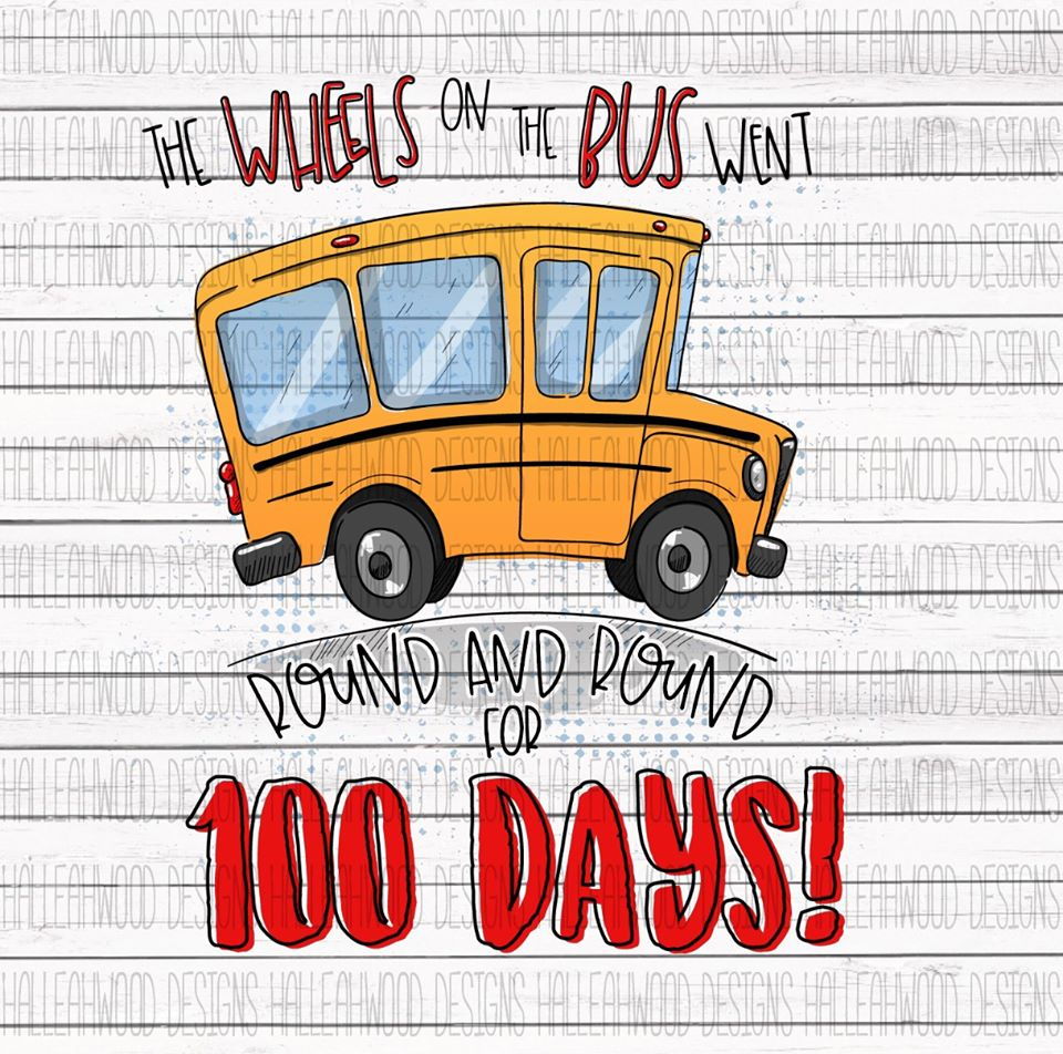 White Toner Laser Print  - School Bus 100 Days