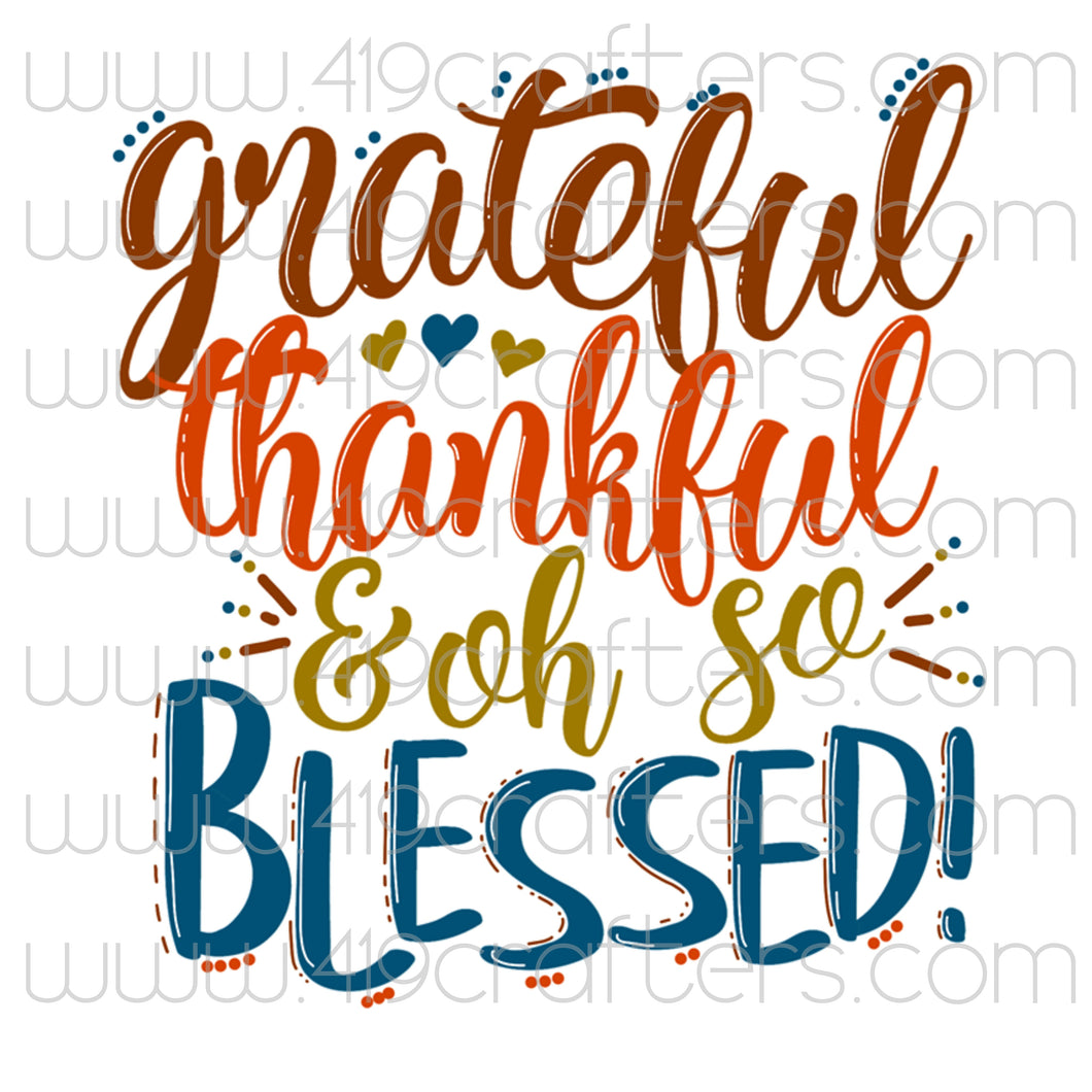 Sublimation Print - Grateful, Thankful, Blessed