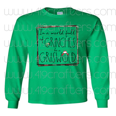 Be A Griswold Long Sleeve Gildan