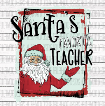 White Toner Laser Print - Santa's Favorite Teacher