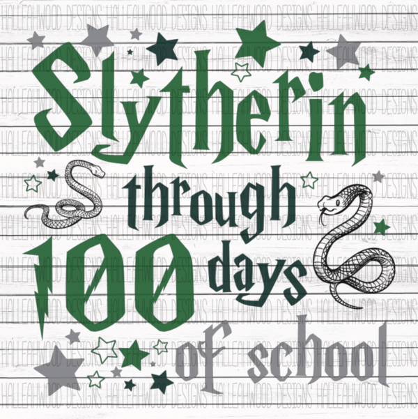 White Toner Laser Print  - Slythern Through 100 Days