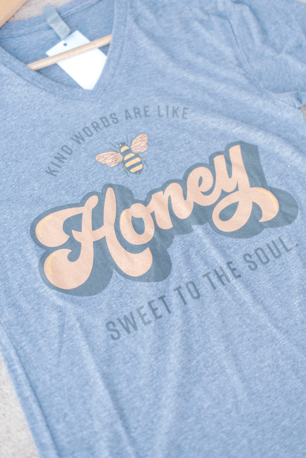 Kind Words Are Like Honey Shirt