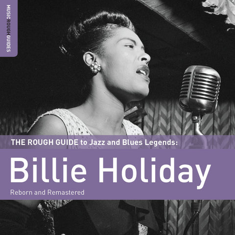 The Rough Guide To Jazz And Blues Legends: Billie Holiday