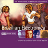 The Rough Guide To Brazilian Electronica