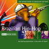 The Rough Guide To Brazilian Hip-Hop