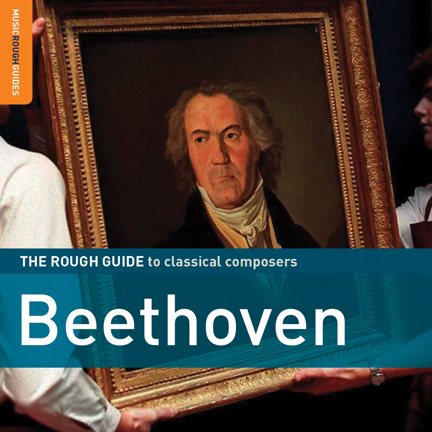 The Rough Guide To Classical Composers: Beethoven