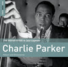 The Rough Guide To Jazz Legends: Charlie Parker