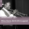 The Rough Guide To Jazz Legends: Miles Davis: Birth Of A Legend
