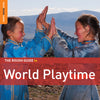 The Rough Guide To World Playtime