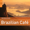 The Rough Guide To Brazilian Café