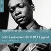 The Rough Guide To Blues Legends: John Lee Hooker: Birth Of A Legend