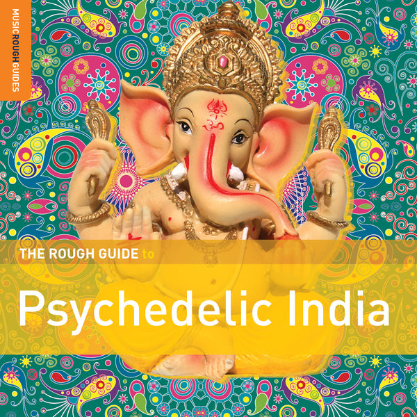 Various The Rough Guide To Psychedelic India World